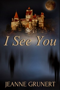 cover of I See You by Jeanne Grunert